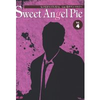 [Boys Love (Yaoi) : R18] Doujinshi - Anthology - Supernatural / Dean Winchester (Sweet Angel Pie *アンソロジー vol.4)