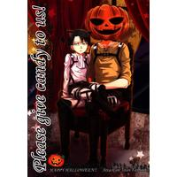 Doujinshi - Shingeki no Kyojin / Levi & Eren (Please give candy to us!) / Hanagumi
