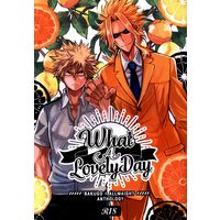 [Boys Love (Yaoi) : R18] Doujinshi - Anthology - My Hero Academia / Bakugou Katsuki x All Might (What A Lovely Day *アンソロジー ※イタミ有) / 眼路