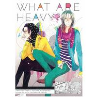 Doujinshi - Yowamushi Pedal / Toudou x Makishima (WHAT ARE HEAVY? ※イタミ) / Hillz