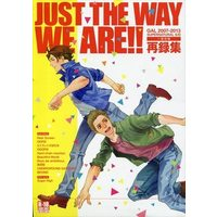 [Boys Love (Yaoi) : R18] Doujinshi - Omnibus - Supernatural (JUST THE WAY WE ARE!! 再録集 *再録) / GAL