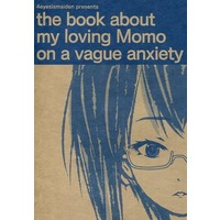 Doujinshi - GIRLS-und-PANZER (the book about my loving Momo on vague anxiety) / 4eyesismaiden