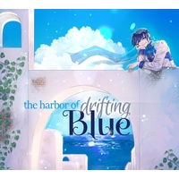 Doujin Music - 【予約】The Harbor of Drifting Blue【CD・デジタル】 / Myriad