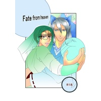 [Boys Love (Yaoi) : R18] Doujinshi - Fate  from  heaven / 桜色ブラックホール