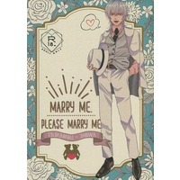 [NL:R18] Doujinshi - Novel - Touken Ranbu / Tsurumaru Kuninaga x Saniwa (Female) (MARRY ME.PLEASE MARRY ME.) / ときの流に身をおまめ