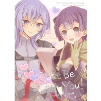Doujinshi - Novel - Anthology - Fire Emblem: Three Houses / Bernadetta & Yuris (ユリベルアンソロジー『Just Be With You!』) / すいのショップ