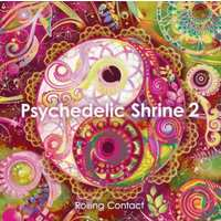Doujin Music - Psychedelic Shrine 2 / Rolling Contact / Rolling Contact