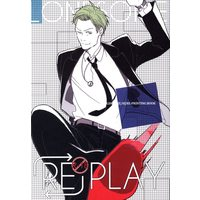 [Boys Love (Yaoi) : R18] Doujinshi - Kingsman: The Secret Service / Eggsy x Harry Hart ((RE)PLAY *再録) / ロンサム/UNVER