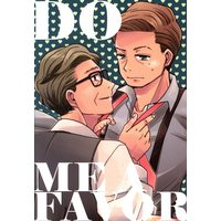 Doujinshi - Kingsman: The Secret Service / Harry Hart x Eggsy (DO ME A FAVOR) / DOGRUN