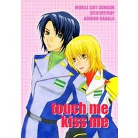 Doujinshi - Mobile Suit Gundam SEED / Athrun Zala x Cagalli Yula Athha (touch me kiss me) / Berry&Precious