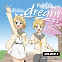 Doujin Music - We have a dream / G.C.M Records