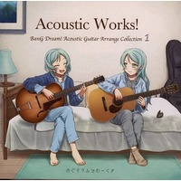 Doujin Music - Acoustic Works! BanG Dream! Acoustic Guitar Arrange Collection 1[プリントCD-R版] / めぐさうんどわーくす / めぐさうんどわーくす