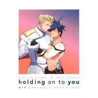 [Boys Love (Yaoi) : R18] Doujinshi - Anthology - Promare / Kray x Galo (holding on to you *アンソロジー)