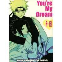 [Boys Love (Yaoi) : R18] Doujinshi - NARUTO / Naruto x Sasuke (You're My Dream) / 逆転JOKER